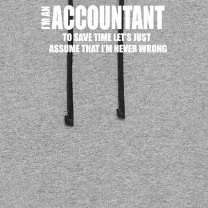 I Am An Accountant - Colorblock Hoodie