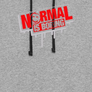 Normal Is Boring - Colorblock Hoodie