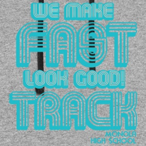 We Make Fast Look Good Track Monour High School - Colorblock Hoodie