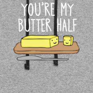 You re my butter half - Colorblock Hoodie