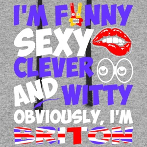 Im Funny Sexy Clever And Witty Im Briton - Colorblock Hoodie