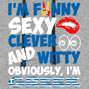 Im Funny Sexy Clever And Witty Im Greek - Colorblock Hoodie