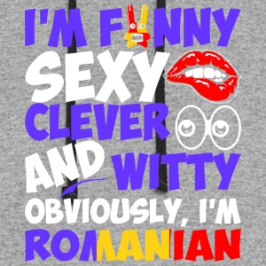 Im Funny Sexy Clever And Witty Im Romanian - Colorblock Hoodie