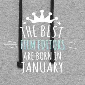 Best FILM_EDITORS are in born in january - Colorblock Hoodie