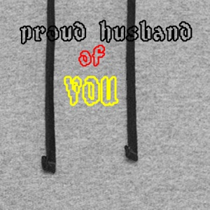 Proud husband of you - Colorblock Hoodie
