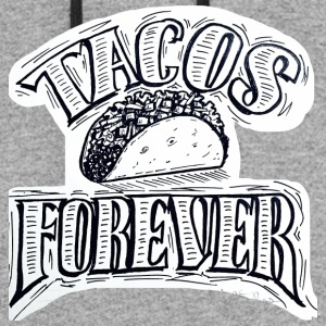 Tacos Forever - Colorblock Hoodie