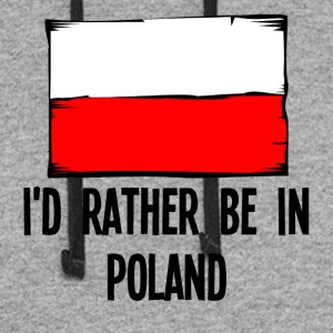 I'd Rather Be In Poland - Colorblock Hoodie