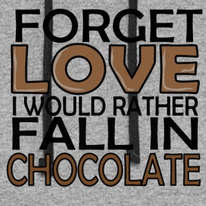 Forget love i would rather fall in chocolate - Colorblock Hoodie
