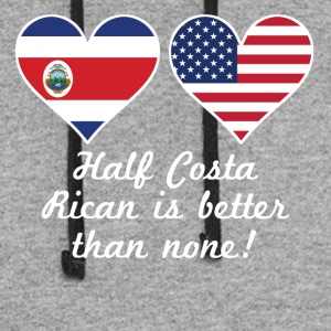 Half Costa Rican Is Better Than None - Colorblock Hoodie