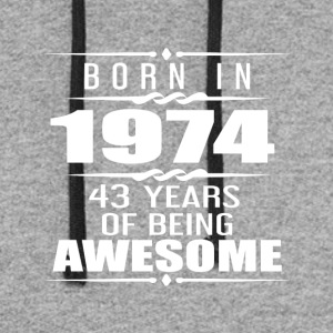 Born in 1974 43 Years of Being Awesome - Colorblock Hoodie