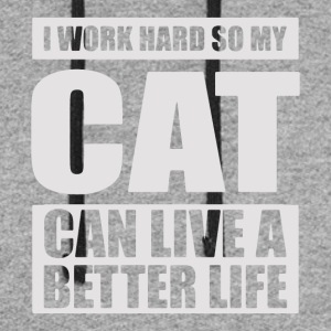 work hard so cat can live better life - Colorblock Hoodie