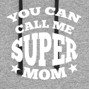 You can call me super mom - Colorblock Hoodie