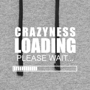 Crazyness loading - Colorblock Hoodie