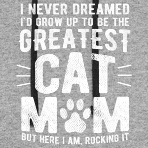 Never Dreamed To Be The Greatest Cat Mom Funny - Colorblock Hoodie