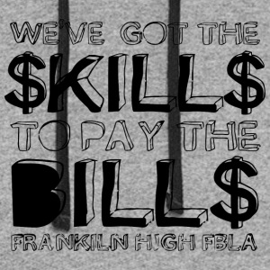 WE VE GOT THE KILL TO PAY THE BILL FRANKLIN HIG - Colorblock Hoodie