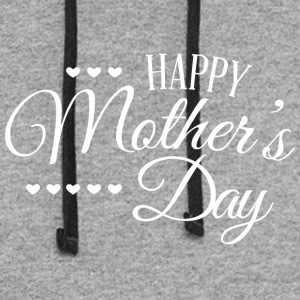 happy_mothers_day_white - Colorblock Hoodie