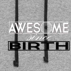 Awesome Since Birth - Colorblock Hoodie