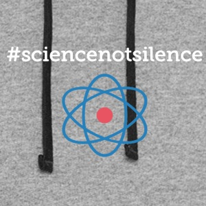 Science Not Silence Shirt - Colorblock Hoodie