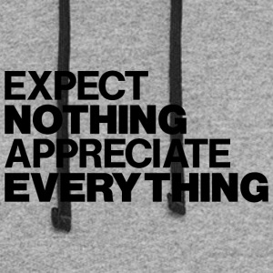 EXPECT NOTHING APPRECIATE EVERYTHING - Colorblock Hoodie