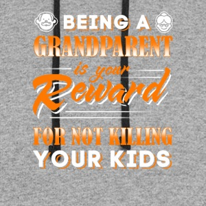 Being A Grandparent Is Your Reward T-Shirt - Colorblock Hoodie