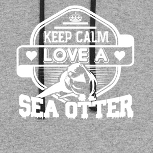 Keep Calm And Love Sea Otter Shirt - Colorblock Hoodie