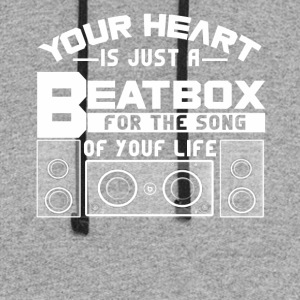 Your heat is just a beatbox Shirt - Colorblock Hoodie