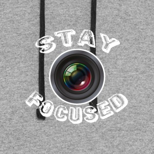 Stay focused - Colorblock Hoodie