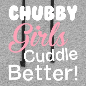 Chubby Girls Cuddle Better T Shirt - Colorblock Hoodie