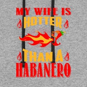 My Wife Is Hotter Than A Habanero T Shirt - Colorblock Hoodie