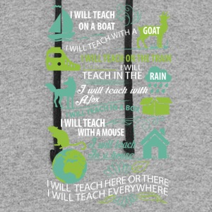 I will teach here or there and everywhere - Colorblock Hoodie