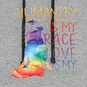 Humanity is my race Love is my religion - Colorblock Hoodie