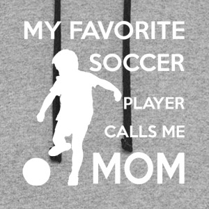 My Favorite Soccer Player Calls me Mom T shirt - Colorblock Hoodie