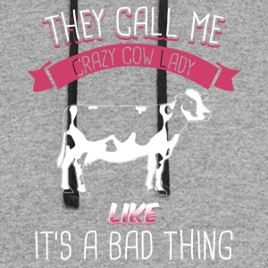 They Call Me Crazy Cow Lady Like It's A Bad Thing - Colorblock Hoodie