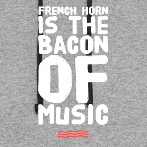 French Horn is the bacon of music - Colorblock Hoodie