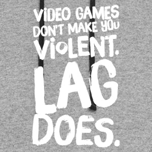 Video games don't make you violent lag does - Colorblock Hoodie