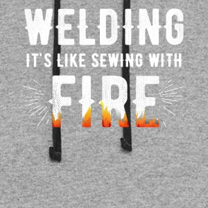 welding it is like sewing with fire - Colorblock Hoodie