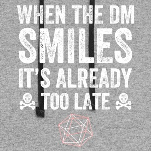 when the dm smiles it's already too late - Colorblock Hoodie