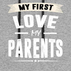 My First Love my Parents - Colorblock Hoodie