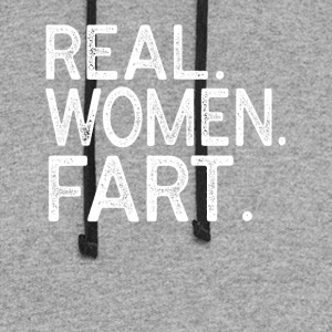Real Women Fart T-shirt - Colorblock Hoodie
