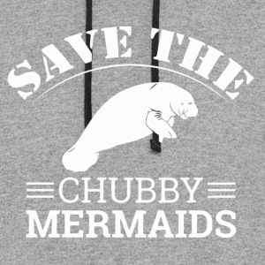 Save The Chubby Mermaids Manatees - Colorblock Hoodie