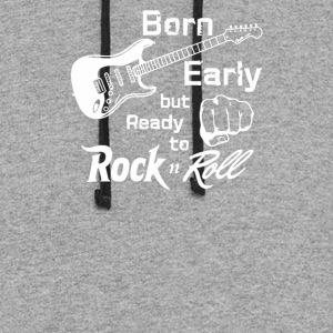 Born early but ready to rock n roll - Colorblock Hoodie