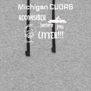 Michigan courb reconsider before you litter - Colorblock Hoodie