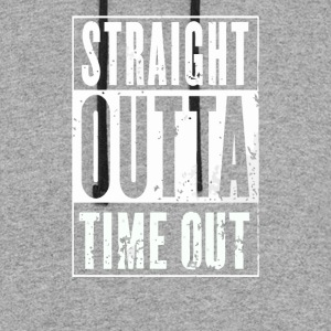 Straight outta time out - Colorblock Hoodie