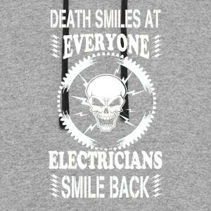 Death smiles at everyone Electricians smile - Colorblock Hoodie