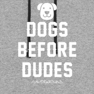 Dogs before dudes - Colorblock Hoodie