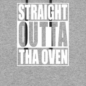 Straight Outta Tha Oven - Colorblock Hoodie