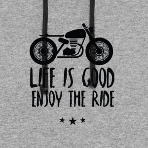 Life is good enjoy the ride - Colorblock Hoodie