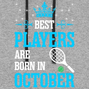 Best Players Are Born In October - Colorblock Hoodie