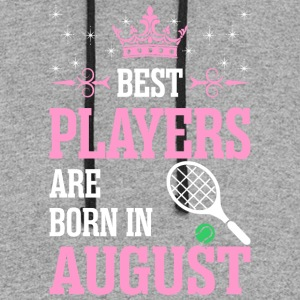 Best Players Are Born In August - Colorblock Hoodie