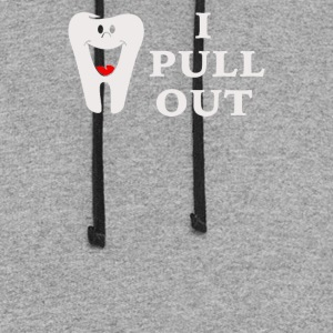 I Pull Out Tooth - Colorblock Hoodie